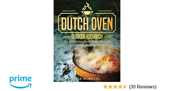 Outdoor Küche Kochbuch : Dutch oven u das outdoor kochbuch die besten dutch oven
