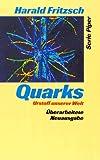 Quarks - Harald Fritzsch