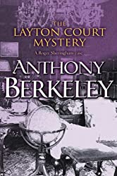 The Layton Court Mystery (A Roger Sheringham Case)