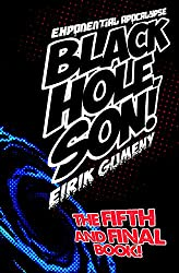 Black Hole, Son! (Exponential Apocalypse Book 5) (English Edition)