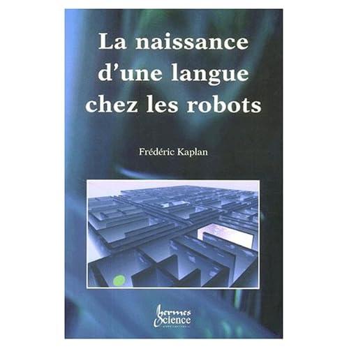 La naissance d'une langue chez les robots