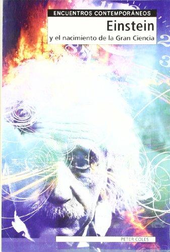 Descargar Libro Einstein y el nacimiento de la gran ciencia (Encuentros Contemporaneos) de Peter Coles