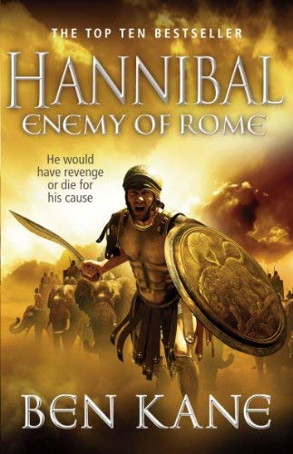 Hannibal: Enemy of Rome (Hannibal 1) by Ben Kane (2012-01-19)