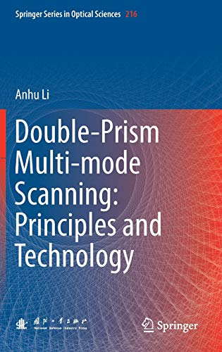 Double-Prism Multi-mode Scanning: Principles and Technology (Springer Series in Optical Sciences, Band 216) Wide-band-scanner
