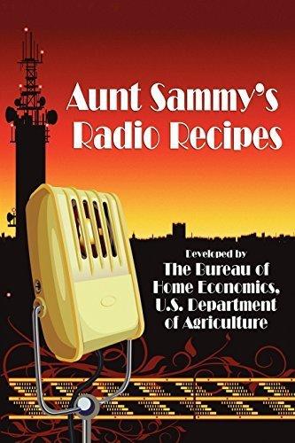 Aunt Sammy's Radio Recipes by Sammy, Aunt (2009) Paperback