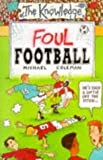 Foul Football (The Knowledge S.)
