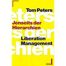 Jenseits der Hierarchien, Liberation Management