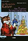Der gestiefelte Kater - Das tapfere Schneiderlein: Deutsche Lektüre für das GER-Niveau A2. Buch mit Audio-CD (Lesen und üben)