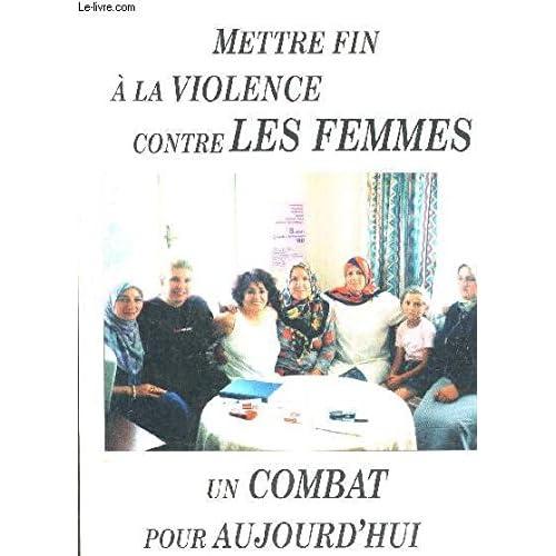Mettre fin à la violence contre les femmes : Un combat pour aujourd'hui