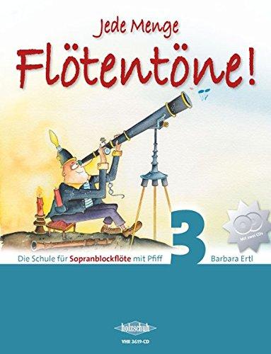 jede-menge-flotentone-band-3-die-schule-fur-sopranblockflote-mit-pfiff-incl-2-cds