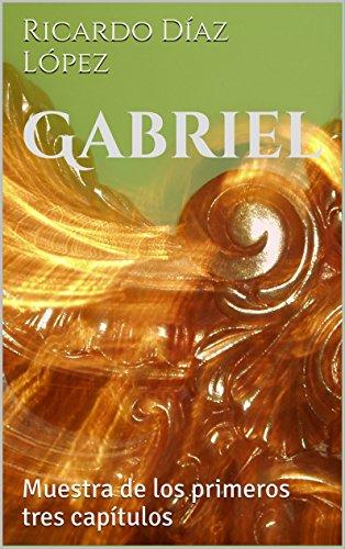 Gabriel: Muestra de los primeros tres capítulos por Ricardo Díaz López