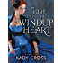 The Girl with the Windup Heart (The Steampunk Chronicles Book 4)
