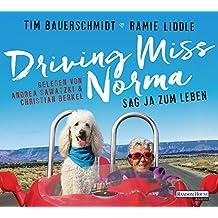 Driving Miss Norma: Sag Ja zum Leben