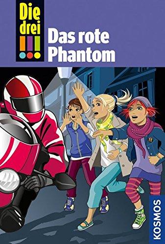 Preisvergleich Produktbild Die drei !!!, Bd.52, Das rote Phantom