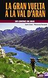 La gran vuelta a la Val d'Aran (Guias montañeras)