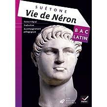 Oeuvre Complète Latin Tle éd. 2013 - Vie de Néron (Suétone)