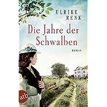 Die Jahre der Schwalben: Roman (Die Ostpreußen Saga 2) (German Edition)