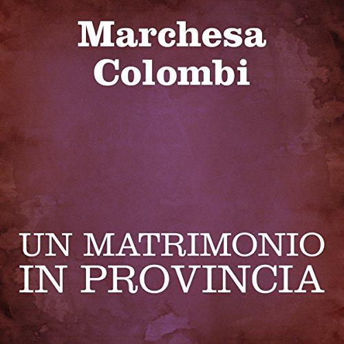 Un matrimonio in provincia  Audiolibri