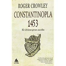 Constantinopla 1453 (Ático Historia)