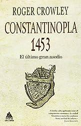 Constantinopla : el último gran asedio, 1453