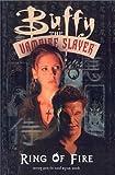 The Ring of Fire (Buffy the Vampire Slayer (Berkley Unnumbered))