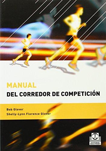 Manual del Corredor de Competicion (Deportes) por Bob Glover