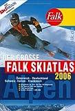 Der Große Falk Ski Atlas Alpen 2006 -