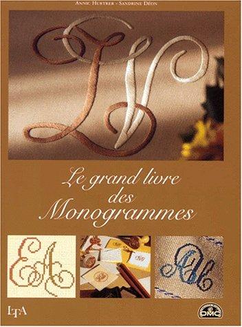 Le grand livre des monogrammes par Hurter, Déon