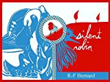 Image de SILENT ROBIN (English Edition)