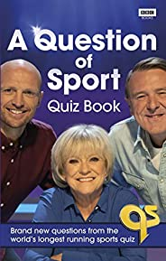 A Question of Sport Quiz Book: Brand new questions from the world's longest running sports quiz (Quiz Bo