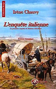 Les Enquêtes d'Hadrien Allonfleur, tome 0 : L'Enquête italienne par Irène Chauvy
