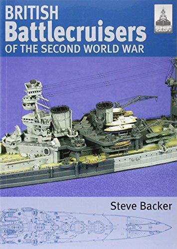 British Battlecruisers of World War Two: No. 7 (Shipcraft)