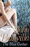 The Blue Guitar von John Banville