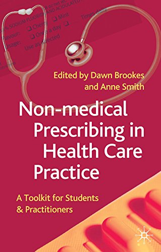 Non-Medical Prescribing in Healthcare Practice: A Toolkit for Students and Practitioners