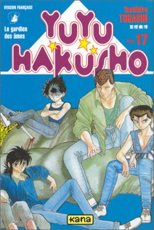 Yuyu Hakusho : Le Gardien des âmes, tome 17 par Yoshihiro Togashi