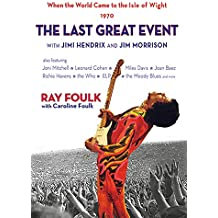 Last Great Event (When the World Came to the Isle of Wight)
