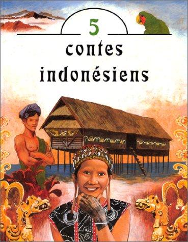 Cinq contes indonésiens
