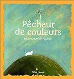 """Afficher """"Pêcheur de couleurs"""""""