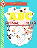 ABC Animal for Kids: Amazing books for your kids. (best books for your kids, Band 1)