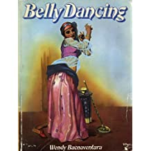 Belly Dancing: The Serpent and the Sphinx