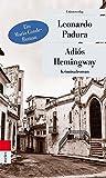 Adiós Hemingway (Unionsverlag Taschenbücher)