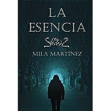 La Esencia (Spanish Edition)
