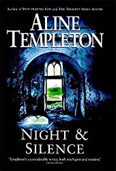 Night and Silence by Aline Templeton Short A like Alice Line pronounced lean (1999-08-05)
