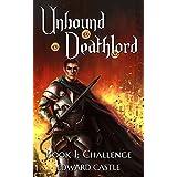 Unbound Deathlord: Challenge (English Edition)