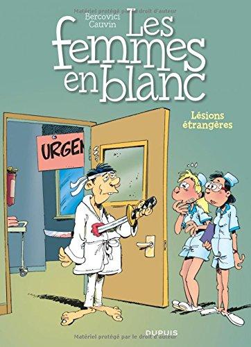 Les femmes en blanc, tome 25 : Lésions étrangères