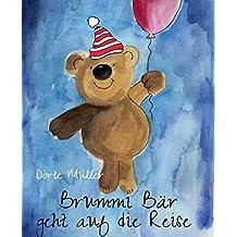 Brummi Bär geht auf die Reise: Teddy wandert durch die Welt (German Edition)