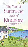The Year of Surprising Acts of Kindness: The...