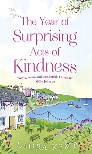 The year of surprising acts of kindness the most heartwarming the year of surprising acts of kindness the most heartwarming feelgood novel youll fandeluxe Choice Image