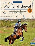 Après avoir développé, dans le tome précédent, la progression en dressage et à l'obstacle, ce nouveau volume de Monter à cheval présente une série d'exercices pour les cavaliers plus aguerris à l'obstacle et ceux novices en cross. De l'échauffement a...