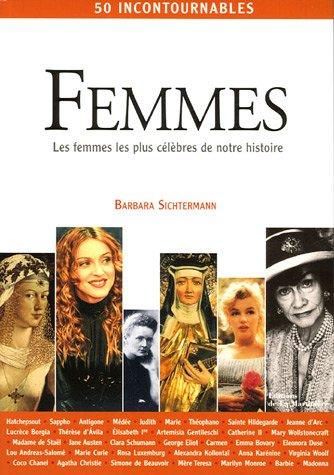 Femmes : Les femmes les plus clbres de notre histoire